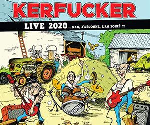 Kerfucker - Live 2020 - L'an Foiré