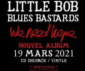 Little Bob Nouvel Album We Need Hope